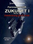 Fernraumschiff Zukunft I (Bd.2) (ebook)