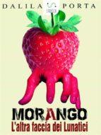 Morango, L'altra faccia dei Lunatici (ebook)