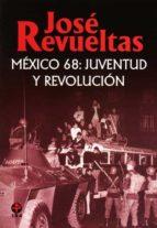 México 68: juventud y revolución (ebook)