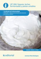 Yogures, leches fermentadas y pastas untables. INAE0209  (ebook)