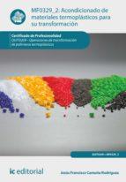 Acondicionado de materiales termoplásticos para su transformación. QUIT0209 (ebook)