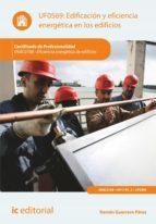 Edificación y eficiencia energética en los edificios. ENAC0108  (ebook)