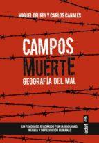 Campos de muerte. Geografía del mal (ebook)