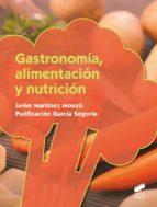 Gastronomía, alimentación y nutrición (ebook)