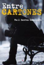 Entre cartones (ebook)