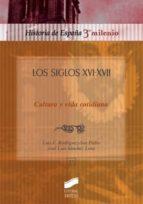 Los siglos XVI-XVII (ebook)