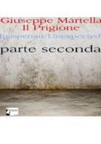 Il Prigione. Parte Seconda (ebook)
