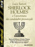 Sherlock Holmes e l'avventura dei candelabri provenzali (ebook)