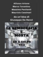 La democrazia è morta ed è colpa sua (ebook)