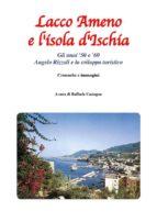 Lacco Ameno e l'isola d'Ischia - Gli anni '50 e '60 (ebook)