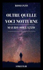 Oltre quelle voci notturne (ebook)