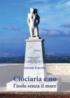 Ciociaria e no, l'isola senza il mare (ebook)