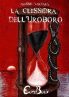 La clessidra dell'uroboro (ebook)
