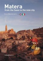 Matera from the Sassi to the new city (ebook)