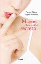 Mujeres. La sexualidad secreta (ebook)