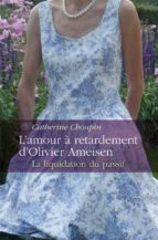L'amour à retardement d'Olivier Ameisen (ebook)