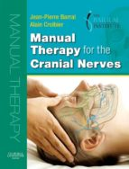 Manual Therapy for the Cranial Nerves (ebook)