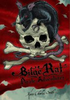 Bilge Rat - Pirate Adventurer: Remarkable Rascal (ebook)