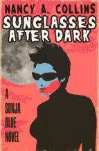 Sunglasses After Dark (ebook)