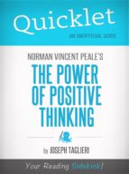 Quicklet on Norman Vincent Peale's The Power of Positive Thinking (ebook)