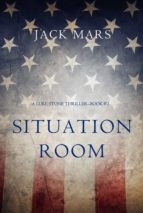 Situation Room (a Luke Stone Thriller—Book #3) (ebook)