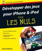Développer des jeux pour iPhone et iPad Pour les Nuls (ebook)