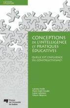 Conceptions de l'intelligence et pratiques éducatives (ebook)