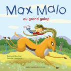 Max Malo 01 - Max Malo au grand galop (ebook)