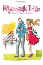 Mademoiselle Tic Tac, Tome 3 (ebook)