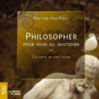 Philosopher pour vivre au quotidien (ebook)