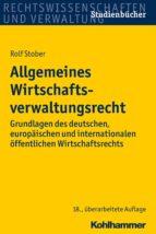 Allgemeines Wirtschaftsverwaltungsrecht (ebook)