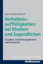 Verhaltensauffälligkeiten bei Kindern und Jugendlichen (ebook)