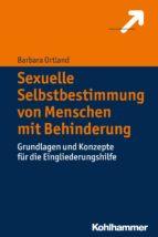 Sexuelle Selbstbestimmung von Menschen mit Behinderung (ebook)