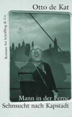 Mann in der Ferne / Sehnsucht nach Kapstadt (ebook)