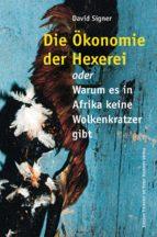 Die Ökonomie der Hexerei (ebook)