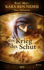 Karl Mays Kara Ben Nemsi - Neue Abenteuer 06: Der Krieg des Schut (ebook)
