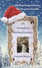 Die verzauberte Weihnachtsmütze (ebook)