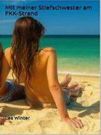 Mit meiner Stiefschwester am FKK-Strand (ebook)