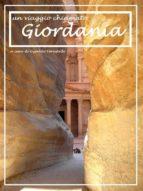 Un viaggio chiamato Giordania (ebook)
