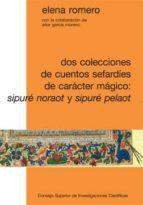 Dos colecciones de cuentos sefardíes de carácter mágico: Sipuré Noraot y Sipuré Pelaot (ebook)