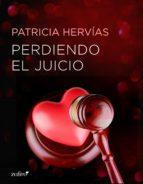 Perdiendo el juicio (ebook)