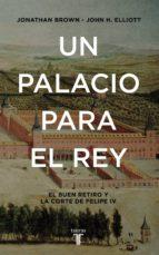 Un palacio para el Rey (ebook)