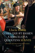 Coses que et passen a Barcelona quan tens trenta anys (ebook)