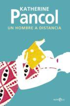 Un hombre a distancia (ebook)