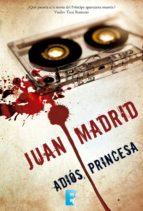 Adiós princesa (ebook)