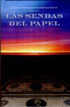 LAS SENDAS DEL PAPEL (ebook)