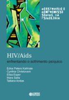 HIV/AIDS: Enfrentando o sofrimento psíquico