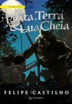 Prata, Terra & Lua Cheia (ebook)