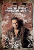 Springsteen. Spare parts (ebook)