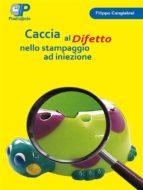 Caccia al difetto nello stampaggio ad iniezione (ebook)